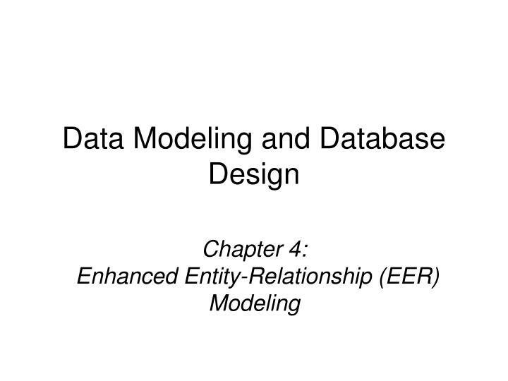 chapter 4 enhanced entity relationship eer modeling n.