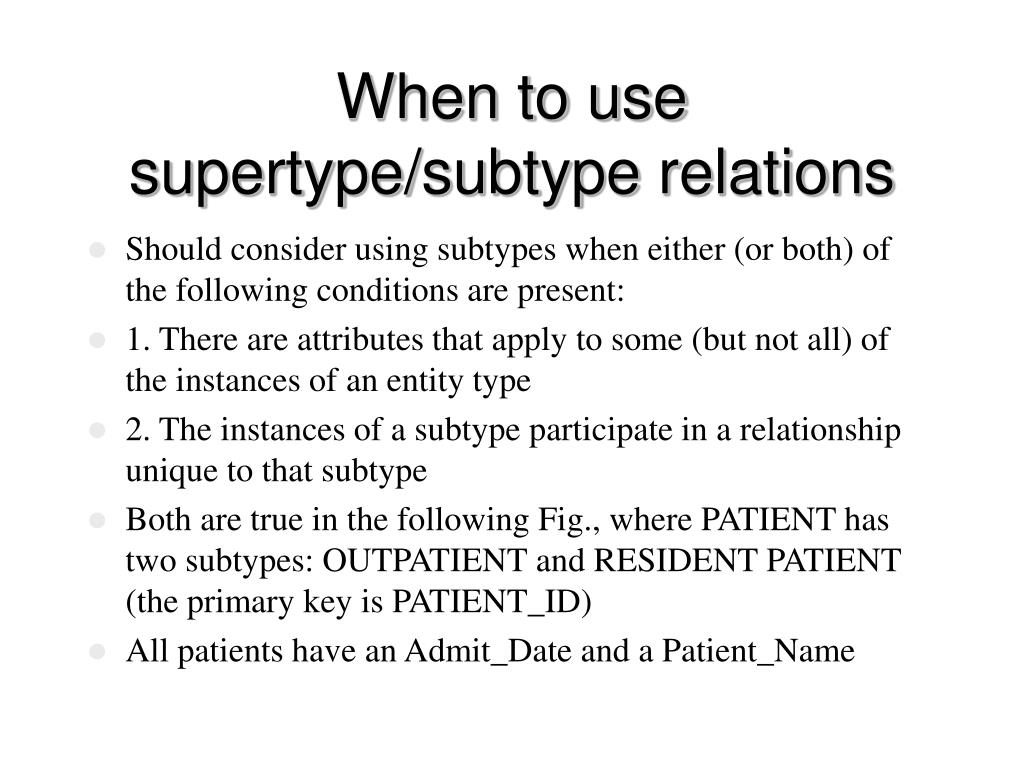 When to use supertype/subtype relations