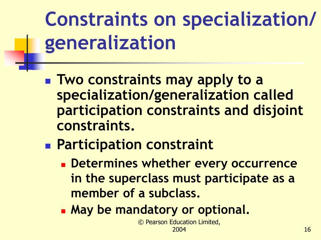 Constraints on specialization/ generalization