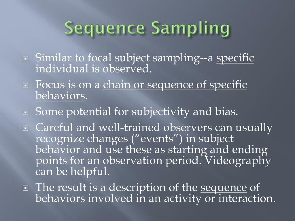 Sequence Sampling