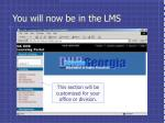 you will now be in the lms