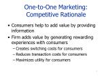 one to one marketing competitive rationale