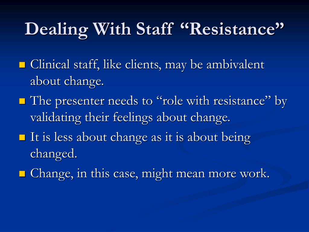 "Dealing With Staff ""Resistance"""