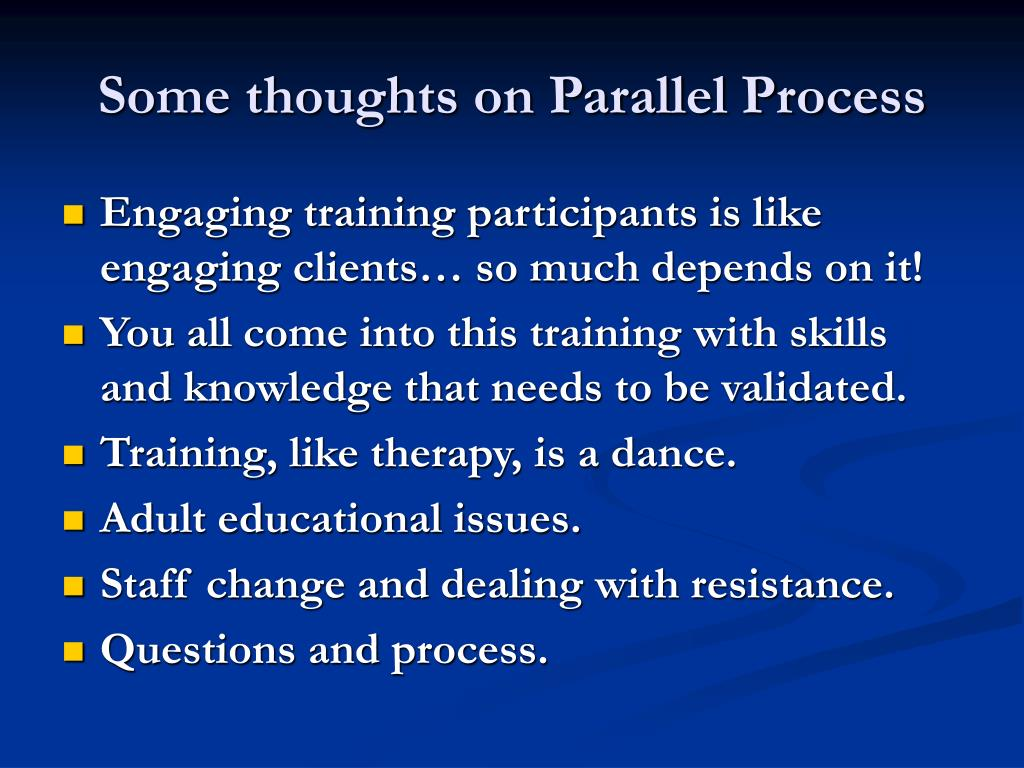 Some thoughts on Parallel Process