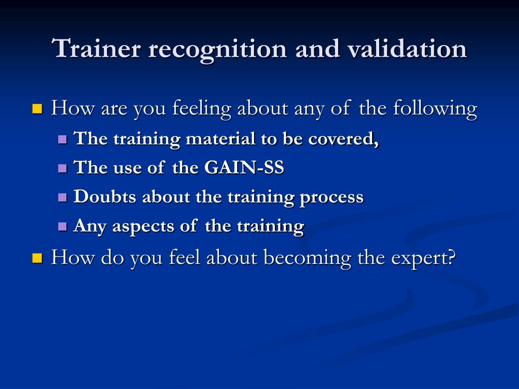Trainer recognition and validation