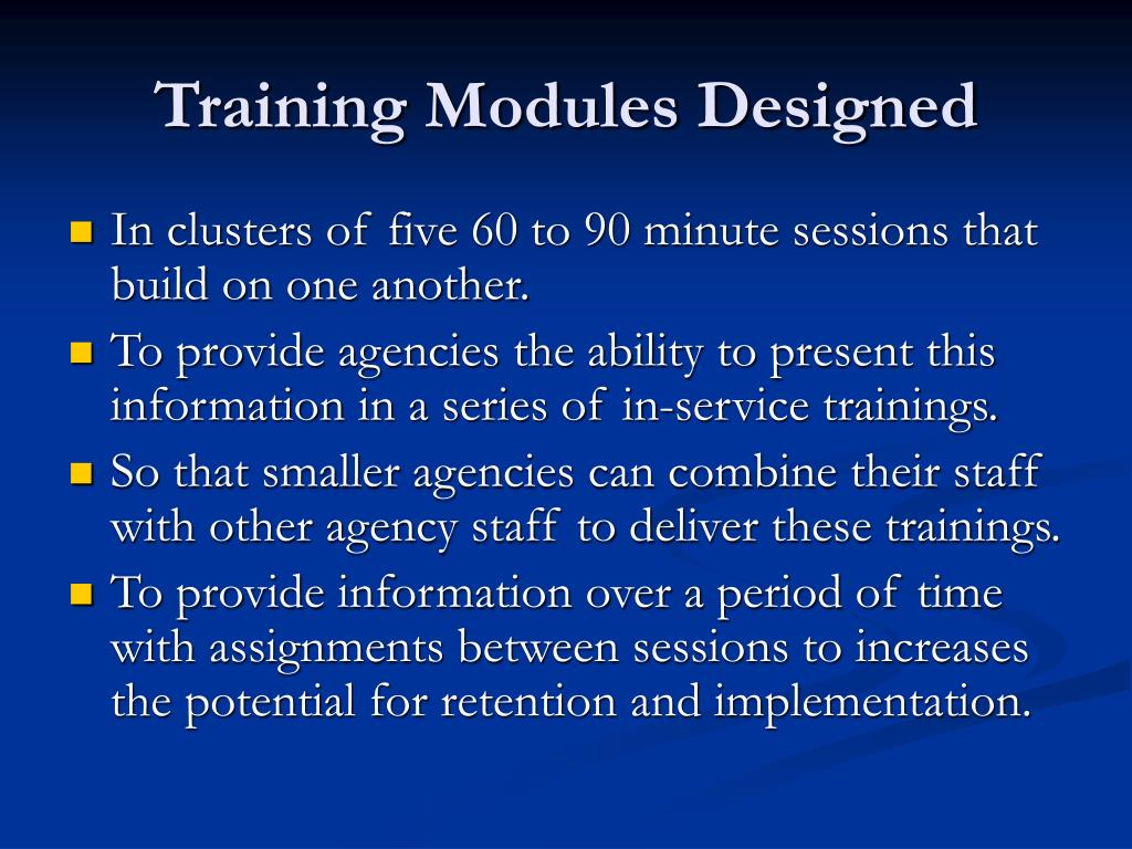 Training Modules Designed