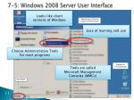 7 5 windows 2008 server user interface