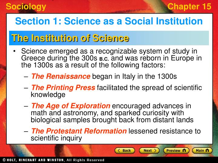 Science emerged as a recognizable system of study in Greece during the 300s