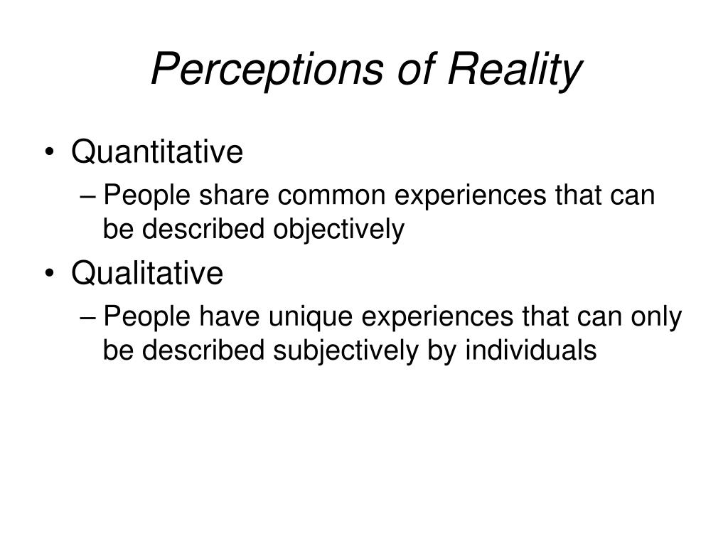 Perceptions of Reality