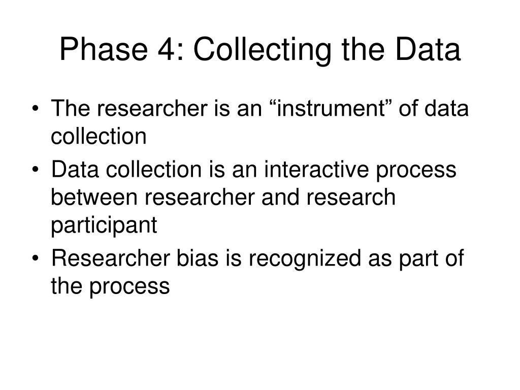 Phase 4: Collecting the Data