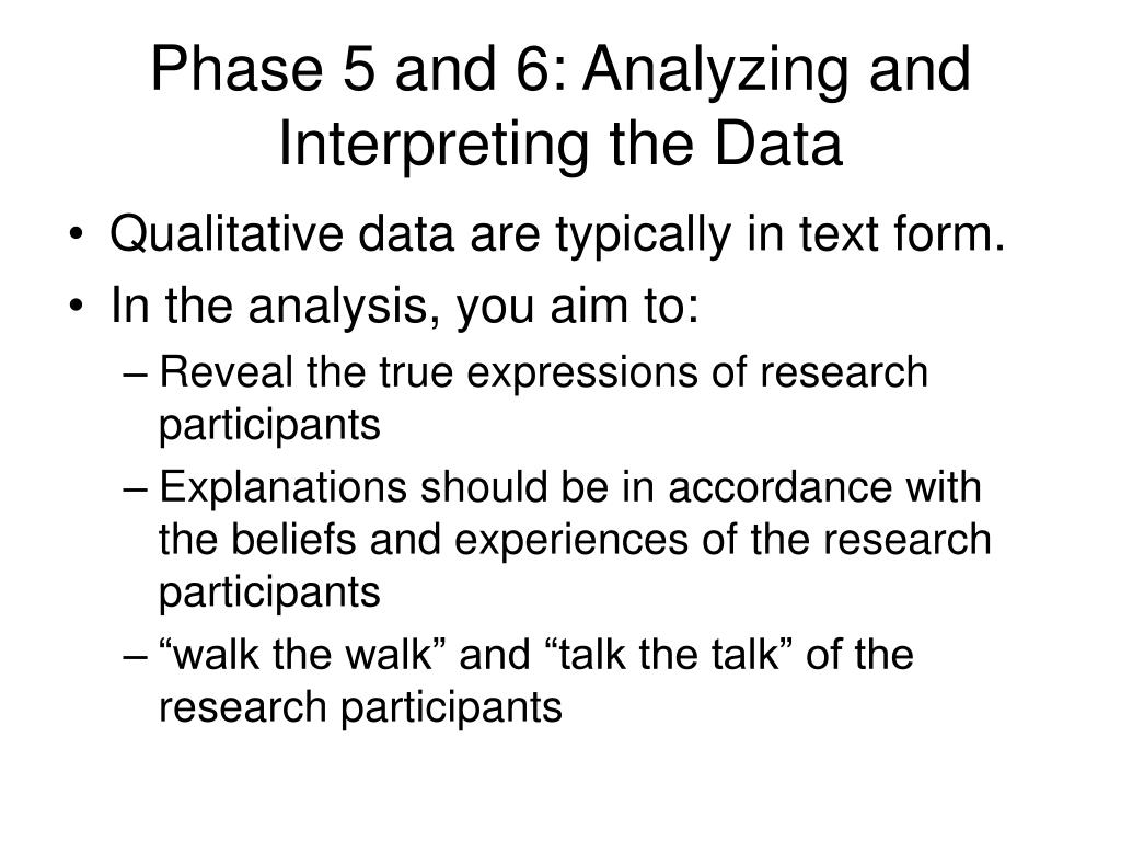 Phase 5 and 6: Analyzing and Interpreting the Data