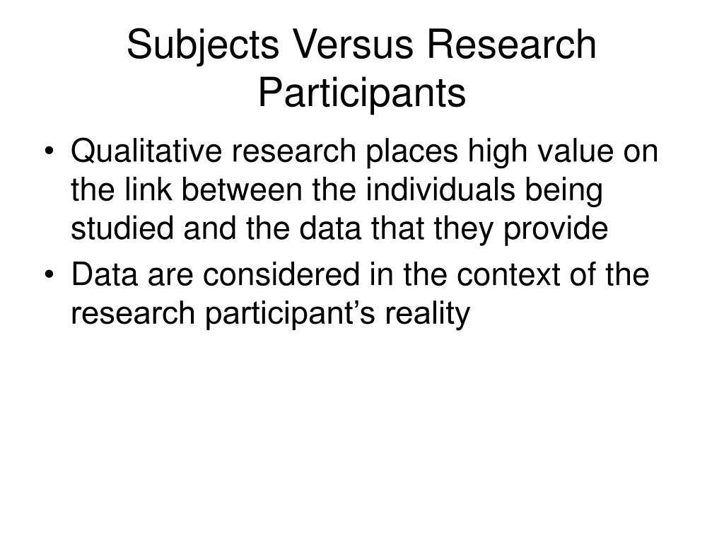 Subjects Versus Research Participants