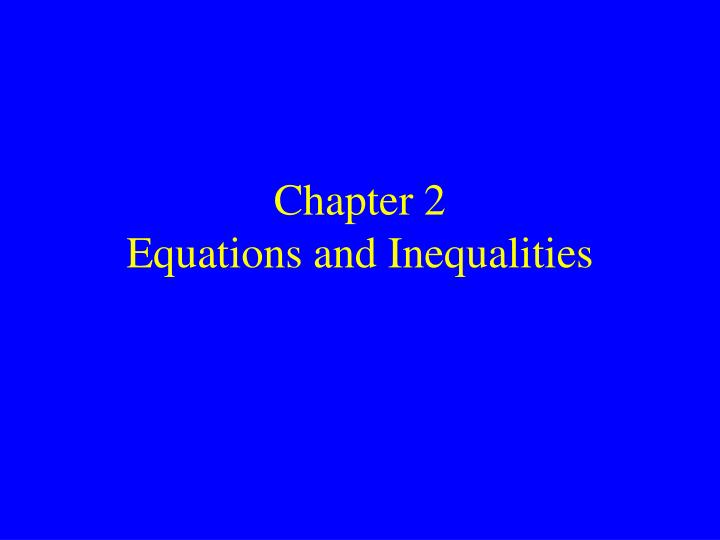 chapter 2 equations and inequalities n.