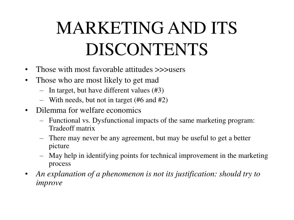 MARKETING AND ITS DISCONTENTS