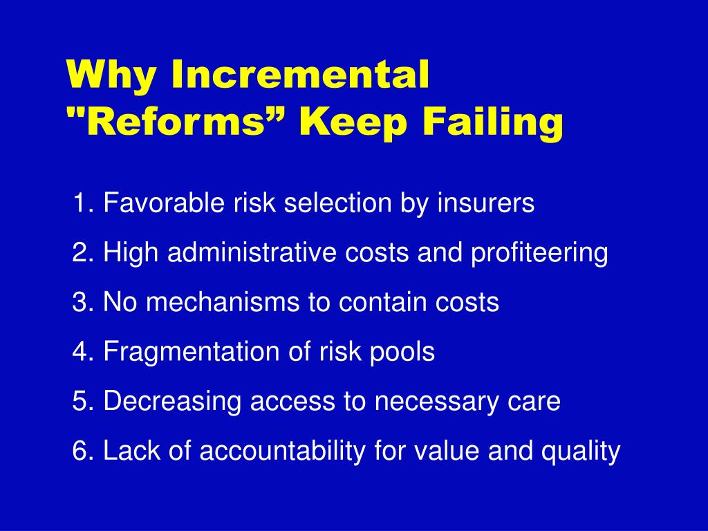 """Why Incremental """"Reforms"""" Keep Failing"""