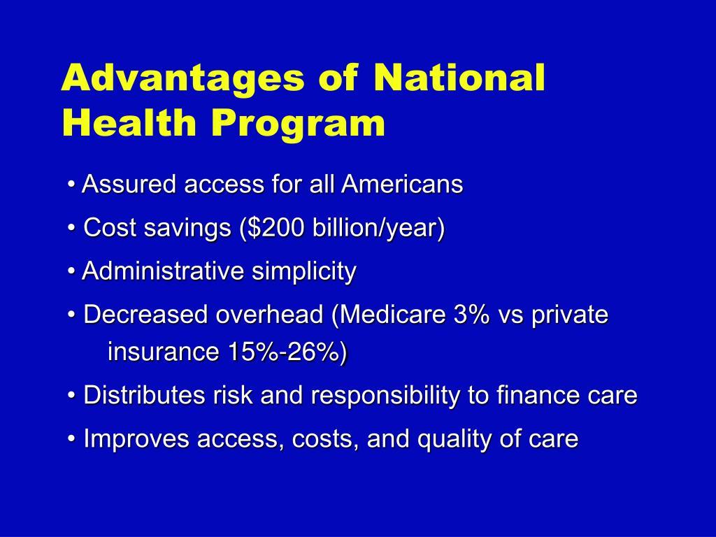 Advantages of National Health Program