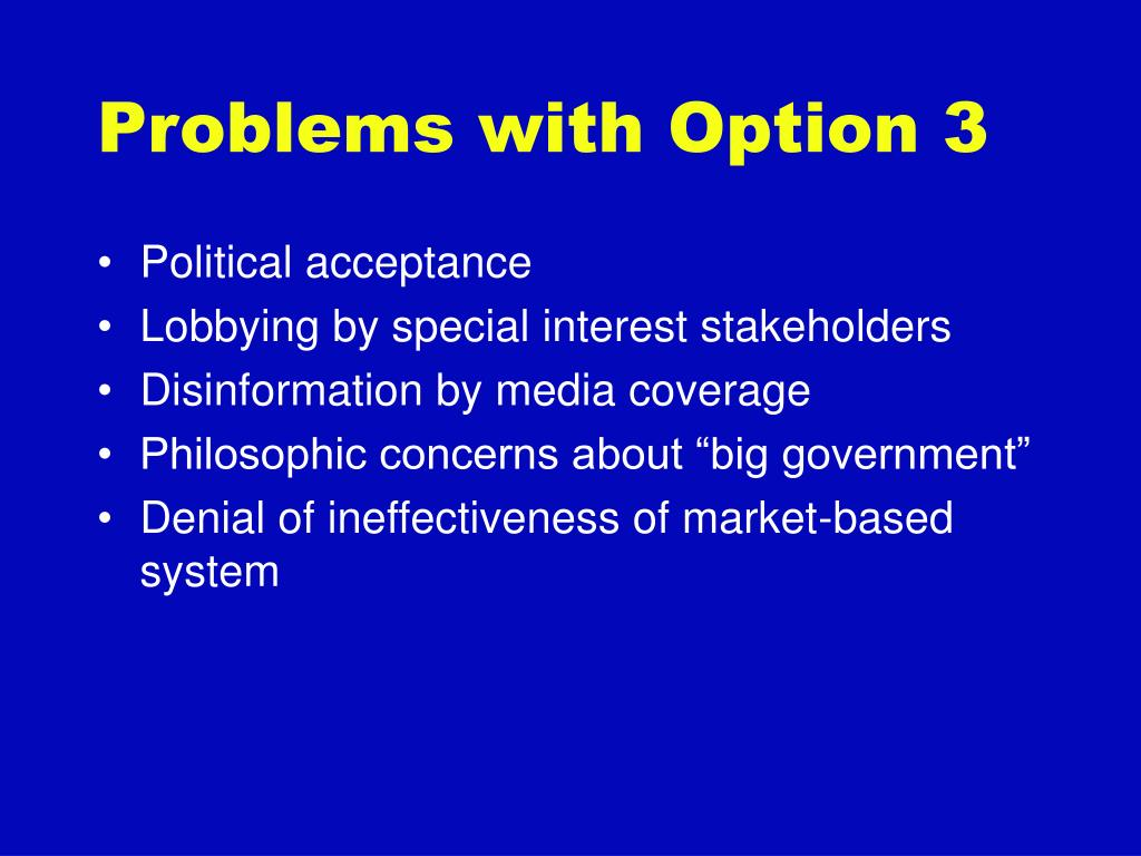 Problems with Option 3