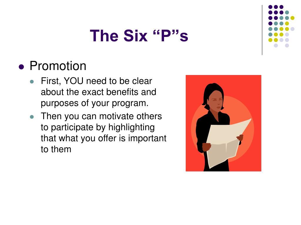"The Six ""P""s"