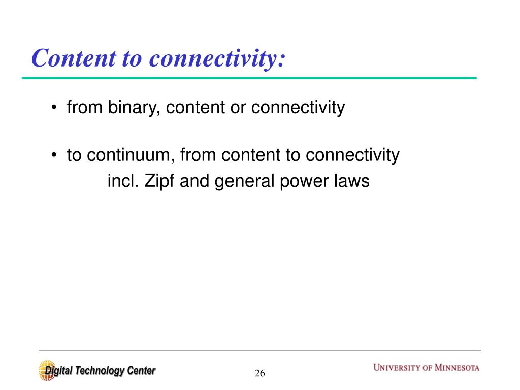 Content to connectivity:
