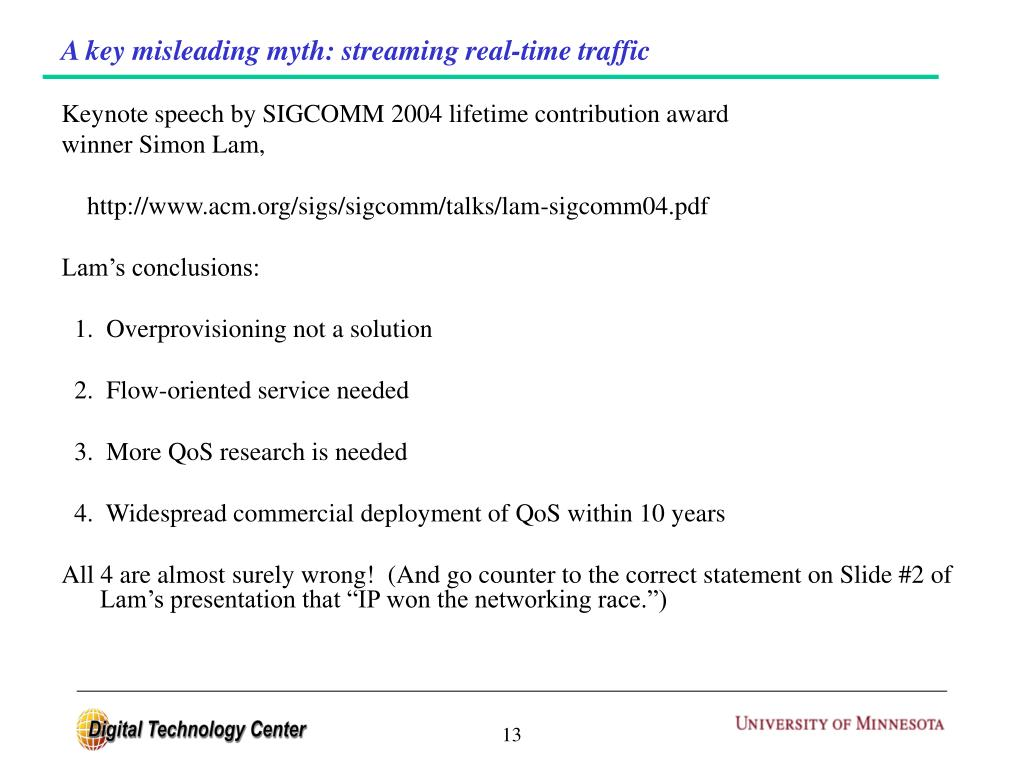 A key misleading myth: streaming real-time traffic