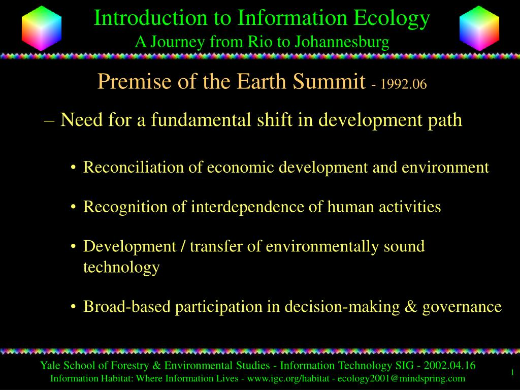 Premise of the Earth Summit