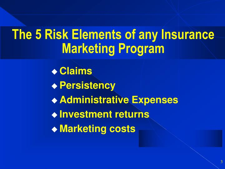 The 5 risk elements of any insurance marketing program