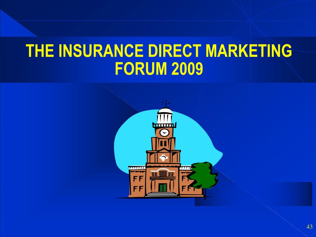 THE INSURANCE DIRECT MARKETING FORUM 2009
