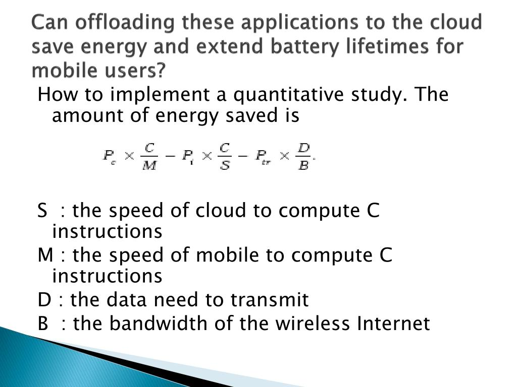 Can offloading these applications to the cloud save energy and extend battery lifetimes for mobile users?
