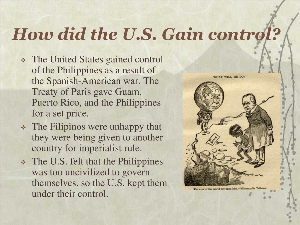 How did the U.S. Gain control?