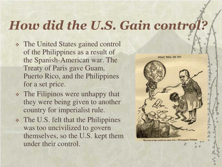 How did the u s gain control