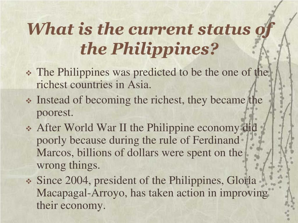 What is the current status of the Philippines?