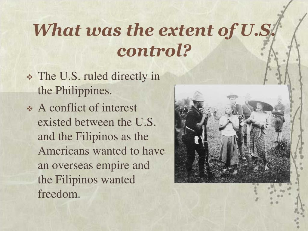 What was the extent of U.S. control?