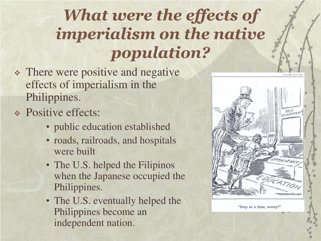 What were the effects of imperialism on the native population?