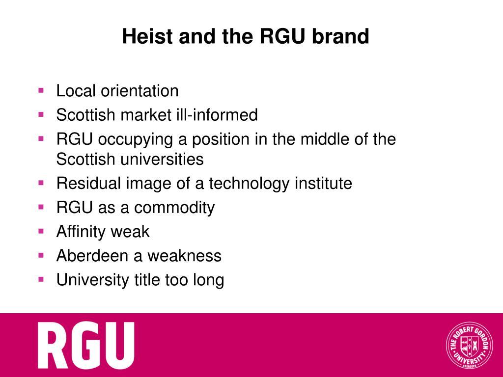 Heist and the RGU brand