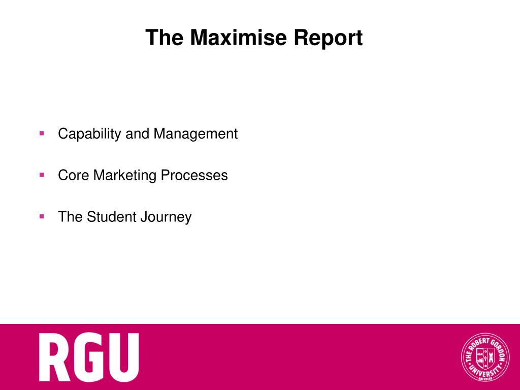 The Maximise Report