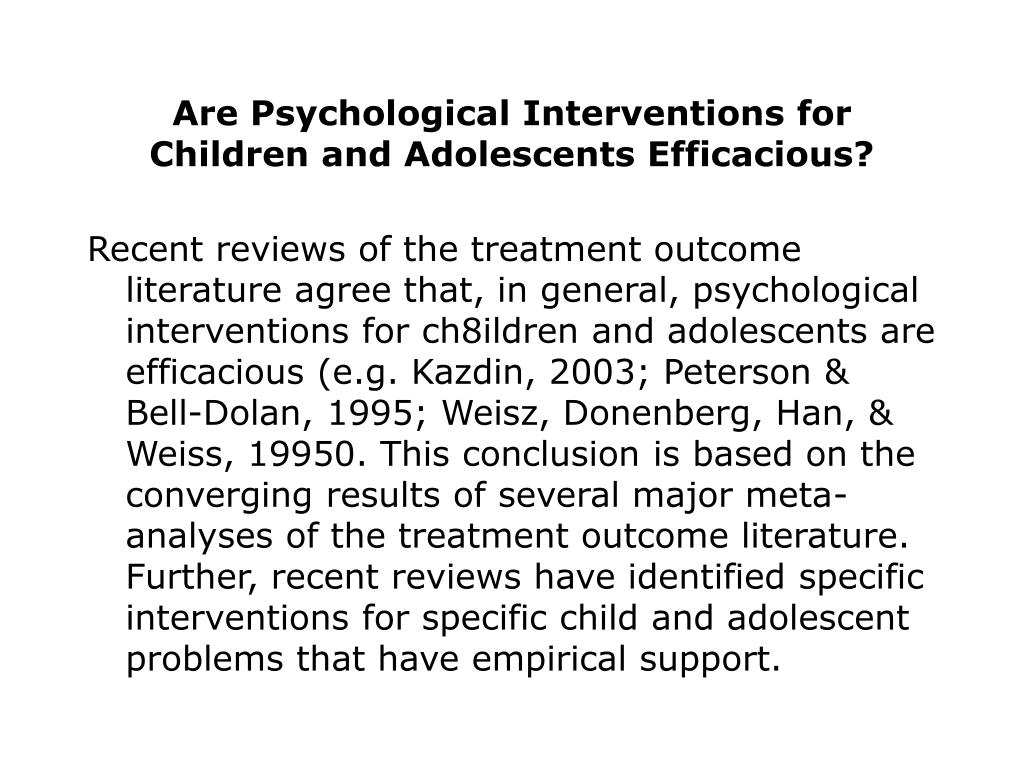 Are Psychological Interventions for Children and Adolescents Efficacious?