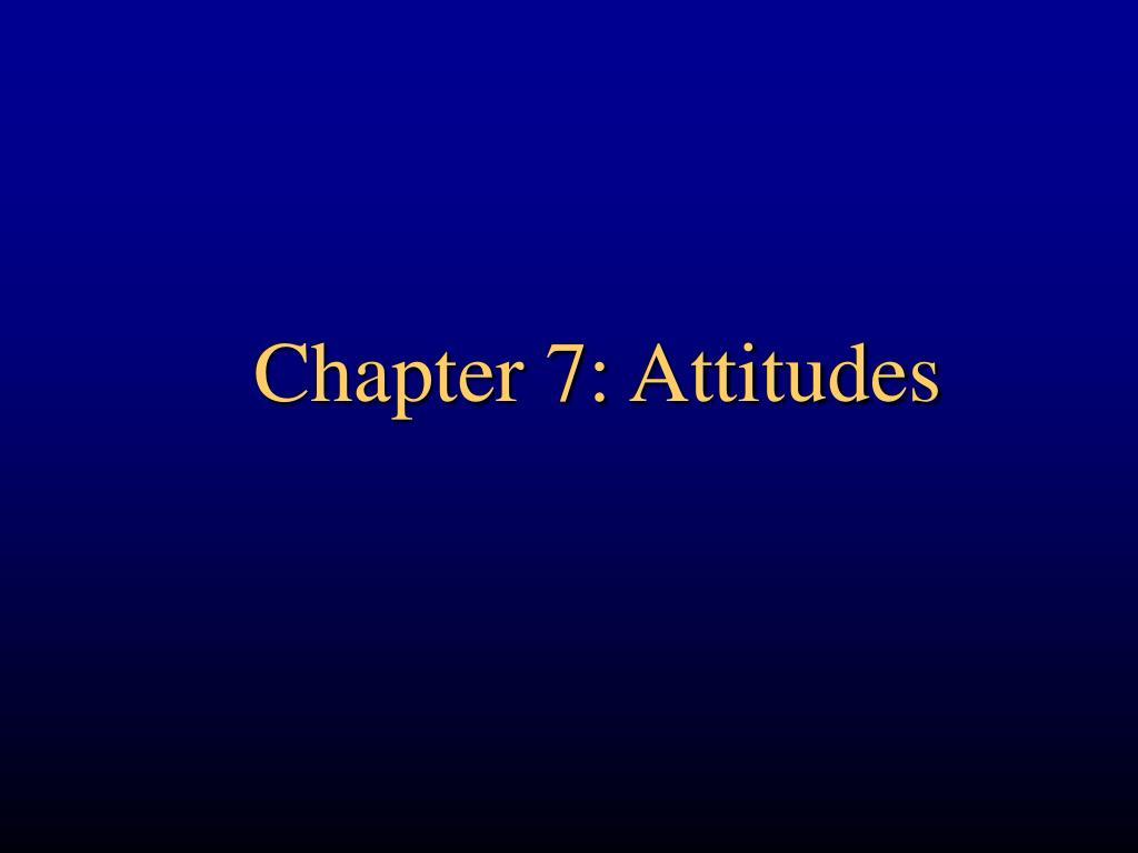 chapter 7 attitudes