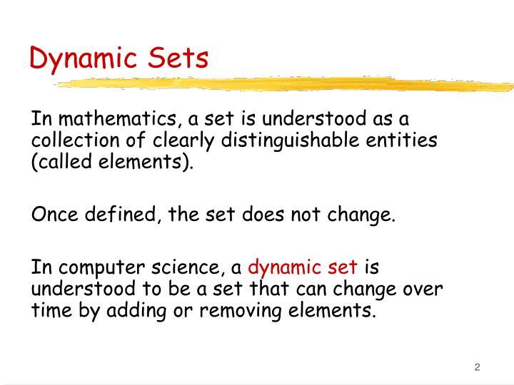 Dynamic sets