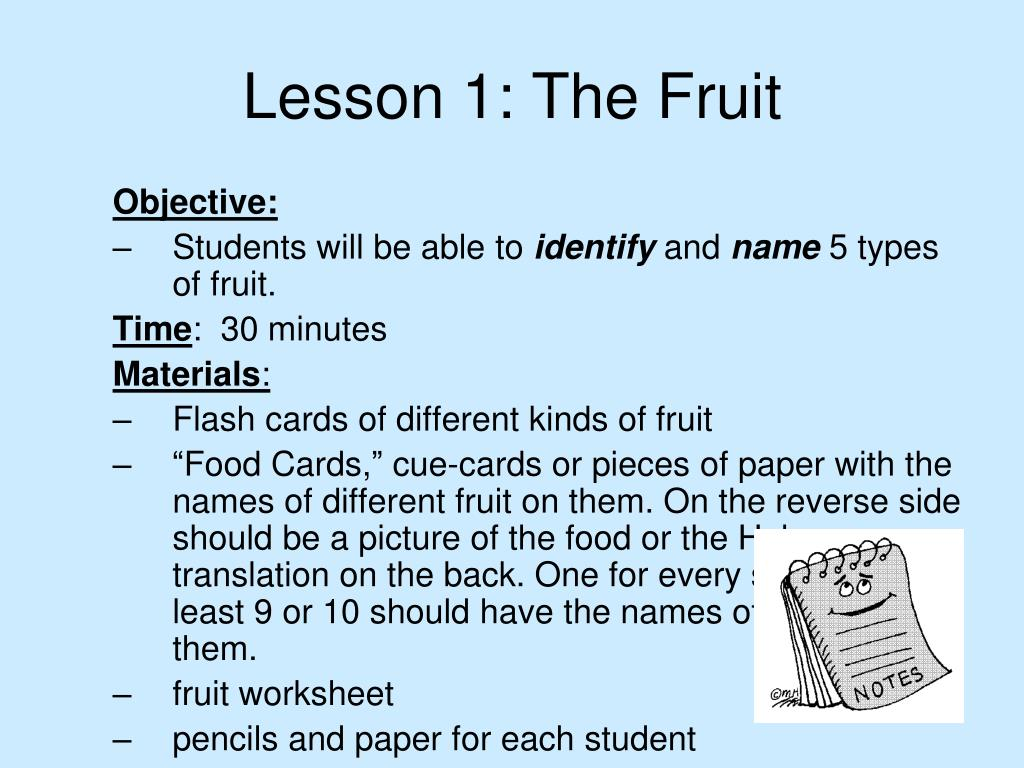 Lesson 1: The Fruit