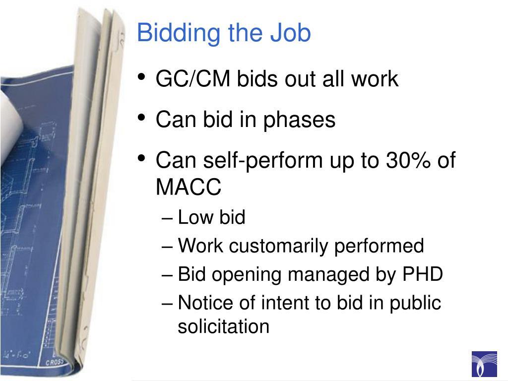 Bidding the Job