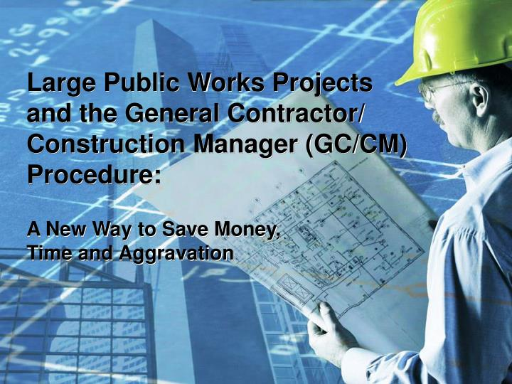 Large Public Works Projects