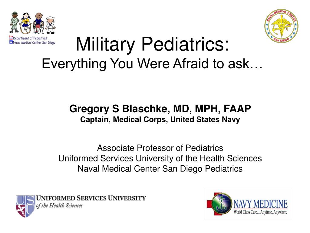 military pediatrics everything you were afraid to ask l.