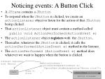 noticing events a button click