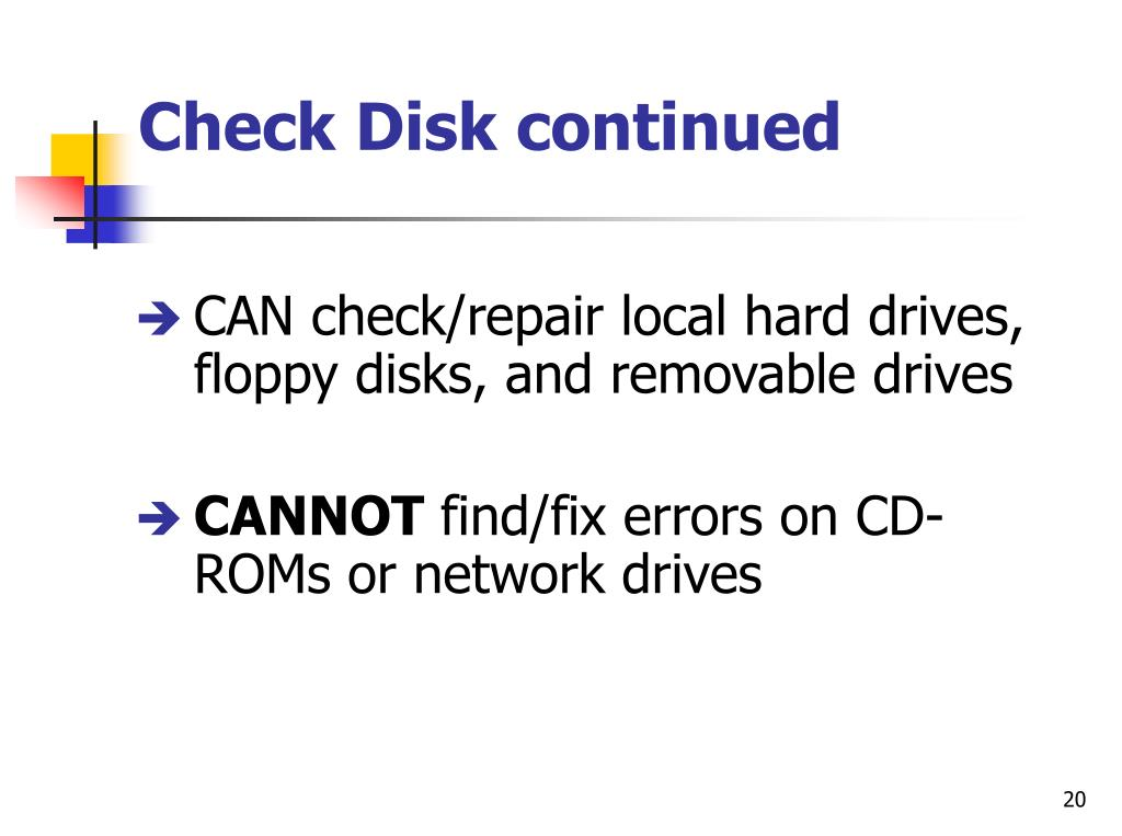 Check Disk continued