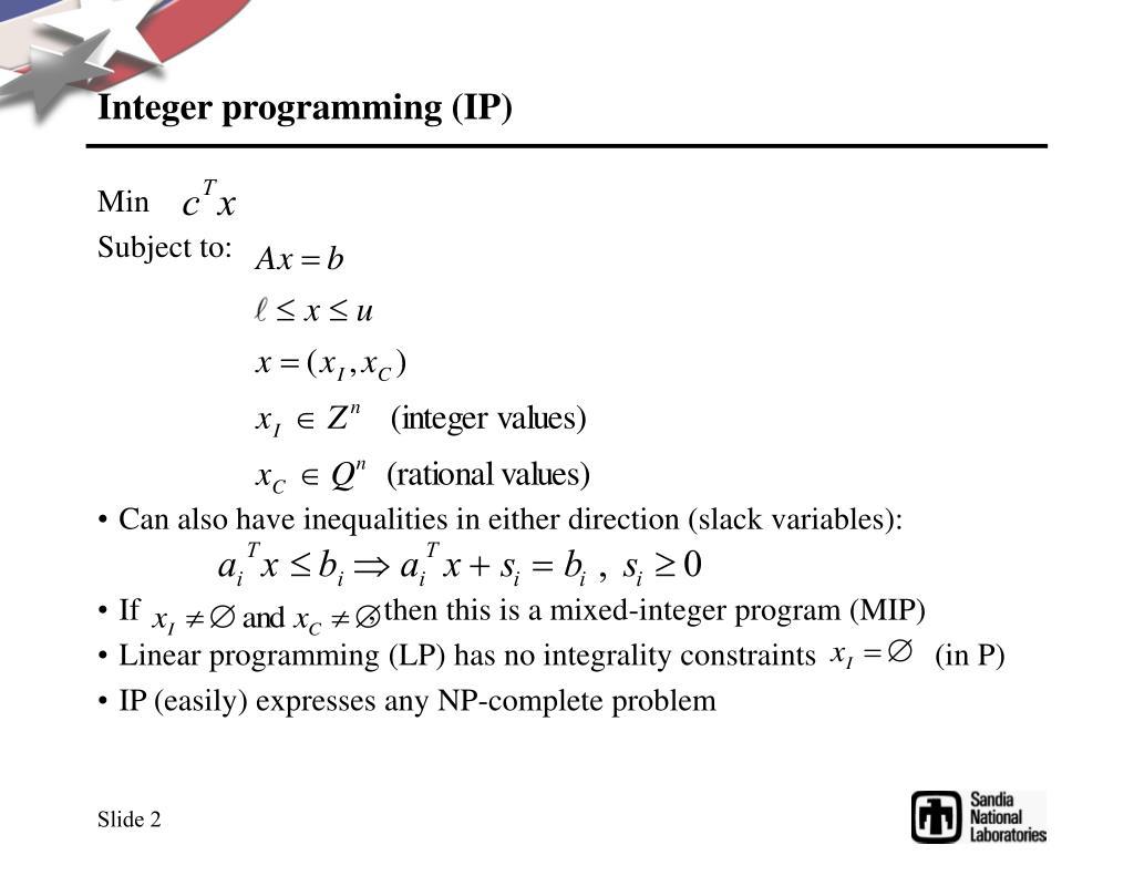 Integer programming (IP)