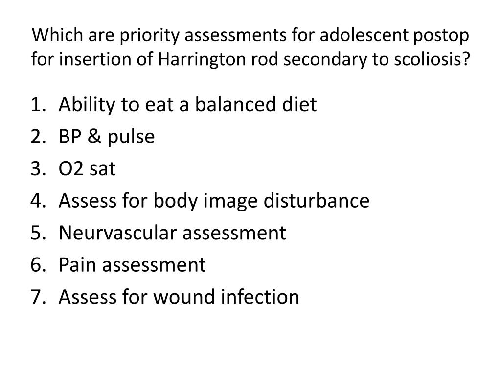 Which are priority assessments for adolescent