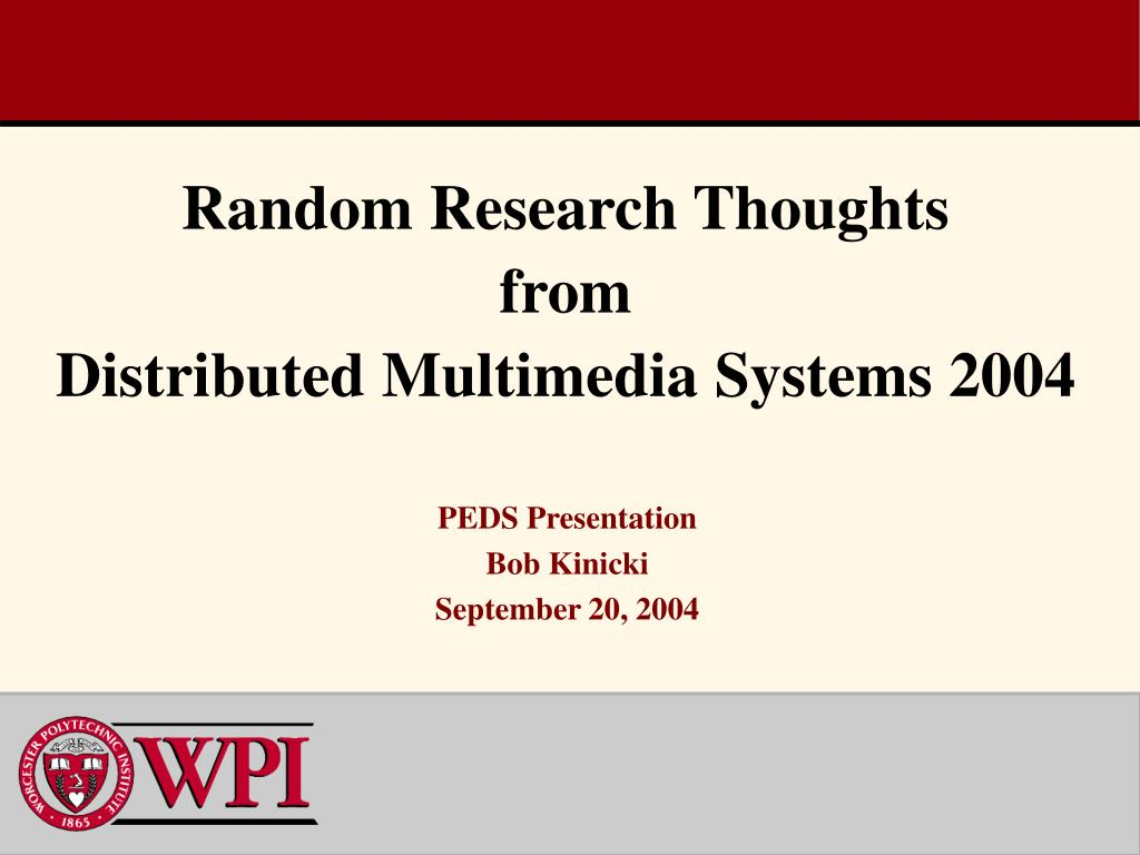 random research thoughts from distributed multimedia systems 2004 l.