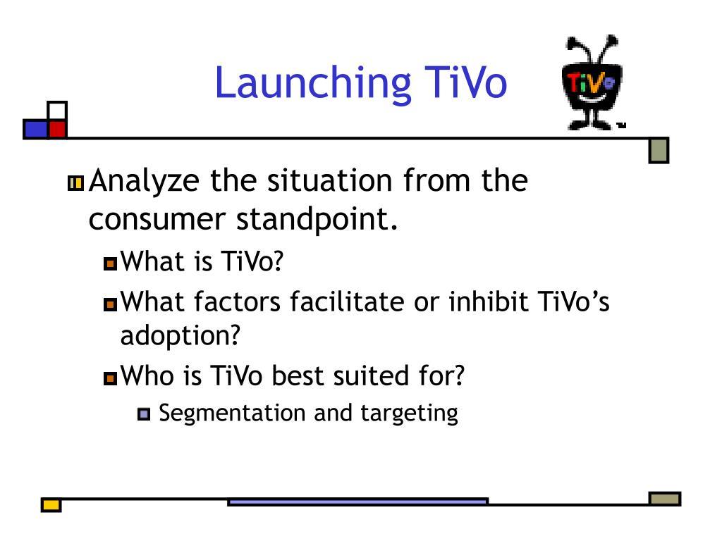 Launching TiVo