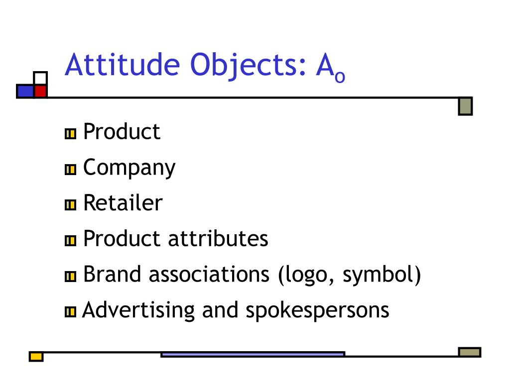 Attitude Objects: A