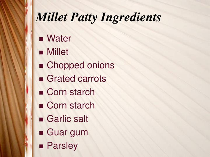 Millet patty ingredients